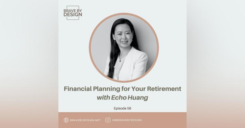 Echo Huang Featured on Brave by Design Podcast