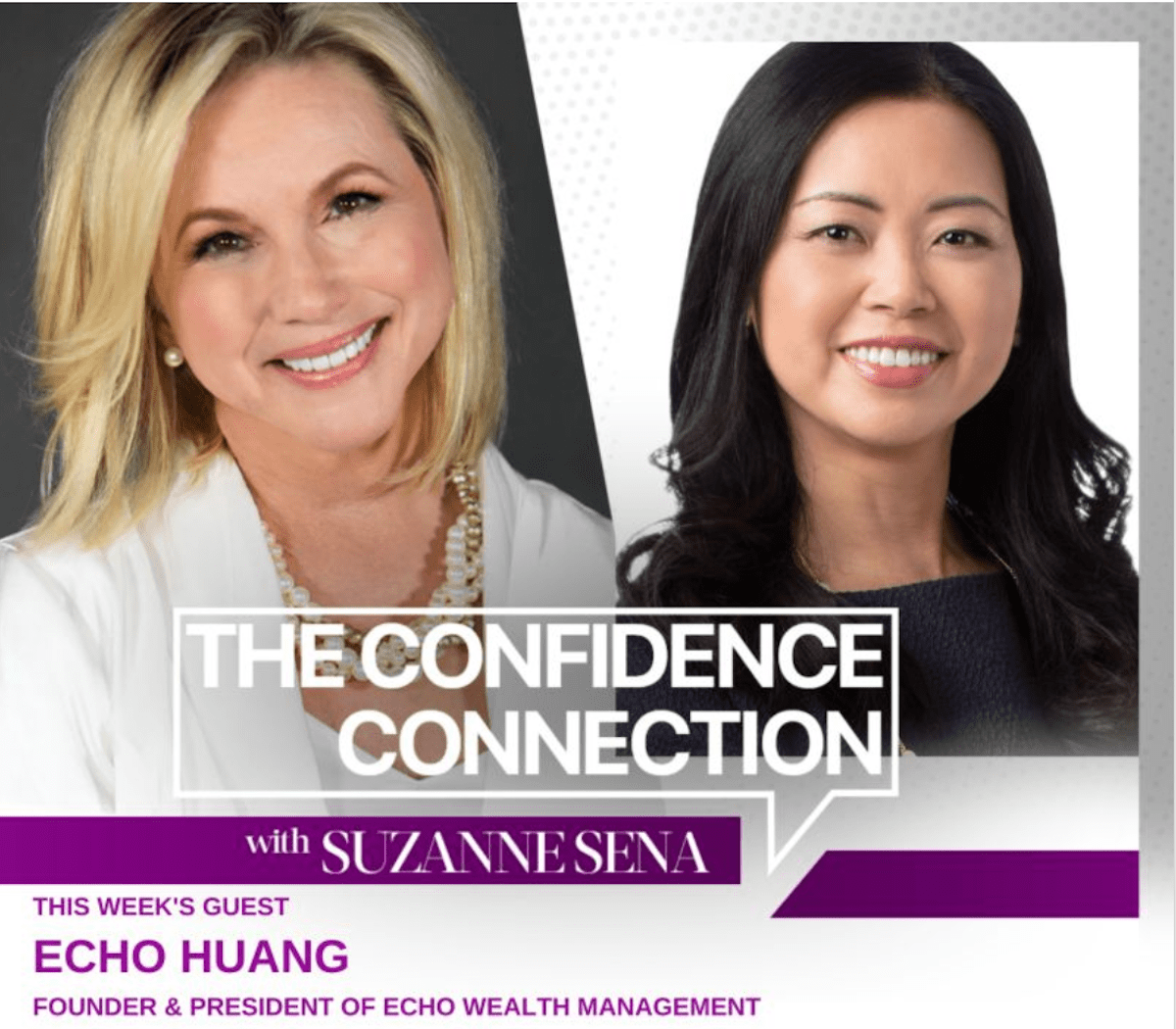 Echo Huang Talks Maximizing Motivation with The Confidence Connection Podcast