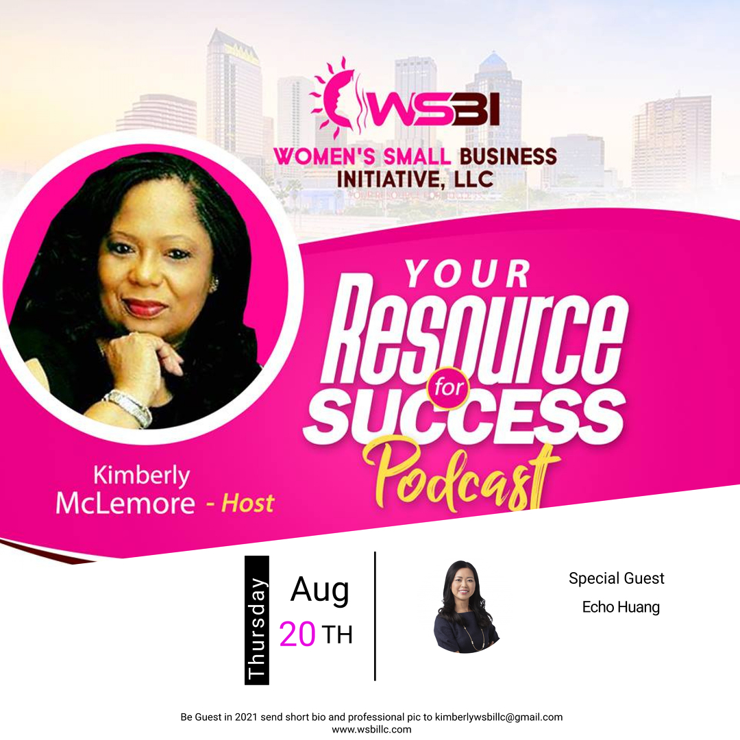 Echo Huang Featured on the Your Resource for Success Podcast with  Kimberly McLemore