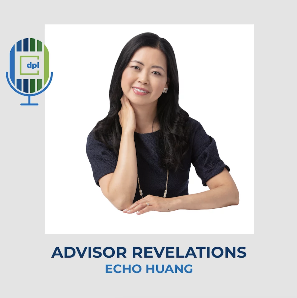 Echo Huang was Recently Featured on the DPL Podcast